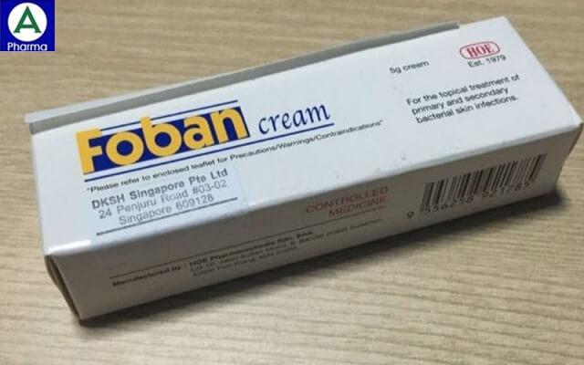 Foban cream – Thuốc điều trị da nhiễm khuẩn của Malaysia